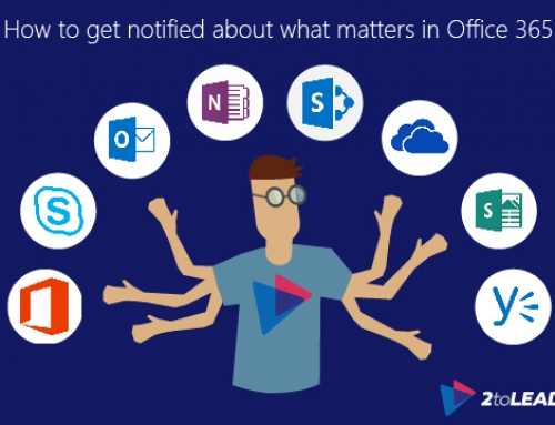 How To Get Notified About What Matters In Office 365